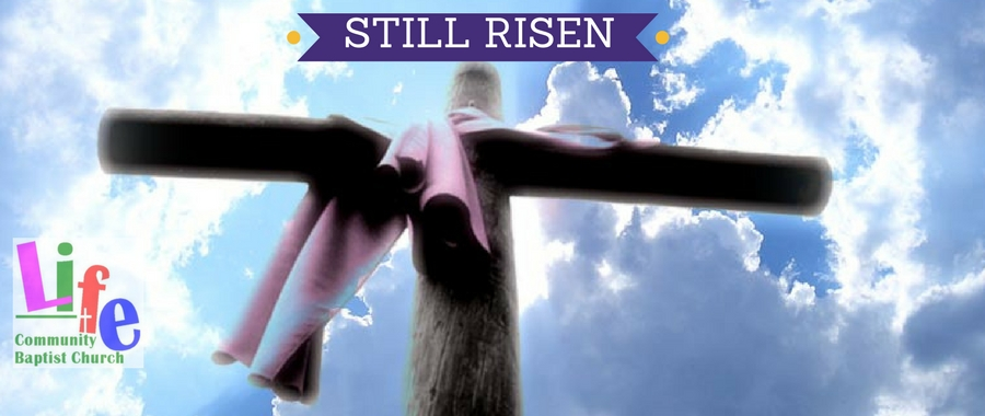Easter - Still Risen (1)